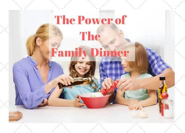 Family Dinner and the Benefits of meal planning