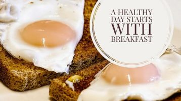 Why Start Your Day with a Healthy Breakfast