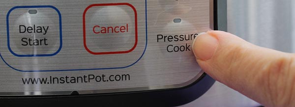 Hit The Pressure Cook Button on the Instant Pot